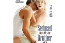 I Seduced My Brother 2 ( 2015 Full Porn Movies )
